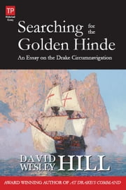 Searching for the Golden Hinde ebook by David Wesley Hill