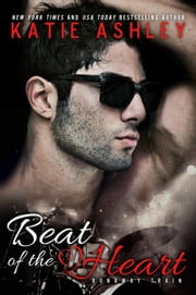 Beat of the Heart - Runaway Train, #2 ebook by Katie Ashley