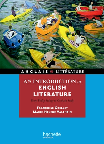 An introduction to english literature - From Philip Sidney to Graham Swift ebook by Françoise Grellet,Marie-Hélène Valentin