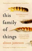 This Family of Things ebook by