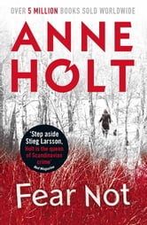 Fear Not ebook by Anne Holt