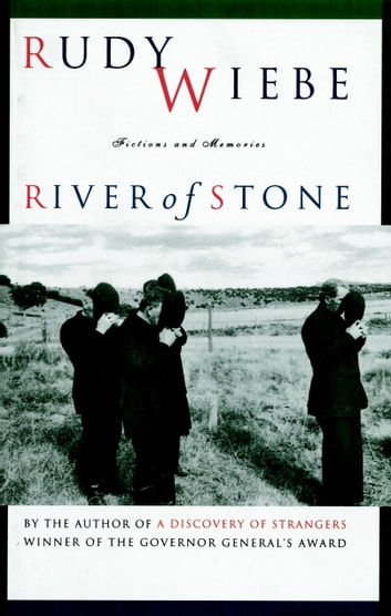 River Of Stone eBook by Rudy Wiebe