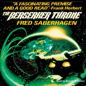 The Berserker Throne audiobook by Fred Saberhagen