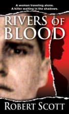 Rivers of Blood ekitaplar by Robert Scott