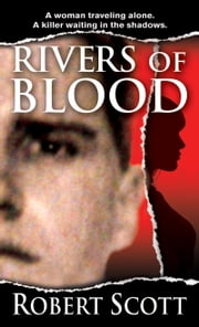 Rivers of Blood ebook by Robert Scott