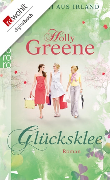 Glücksklee ebook by Holly Greene