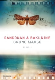 Sandokan e Bakunine ebook by BRUNO MARGO