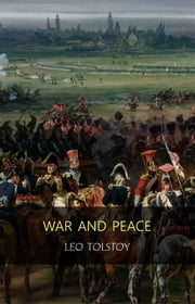 War and Peace : Complete and Unabridged ebook by Lev Nikolayevich Tolstoy