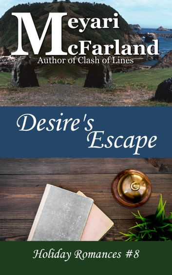 Desire's Escape ebook by Meyari McFarland