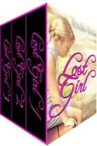 Lost Girl - The Complete Series ebook by Elodie Short