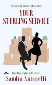 Your Sterling Service - An In Service short story ebook by Sandra Antonelli