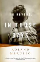 In Revere, In Those Days ebook by Roland Merullo