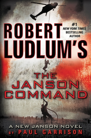 Robert Ludlum's (TM) The Janson Command ebook by Paul Garrison