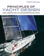 Principles of Yacht Design ebook by Lars Larsson,Rolf Eliasson