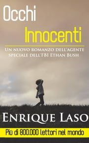 Occhi Innocenti ebook by Enrique Laso