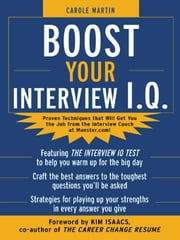 Boost Your Interview IQ ebook by Martin, Carole