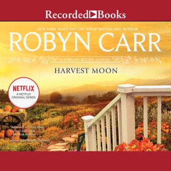 Harvest Moon audiobook by Robyn Carr