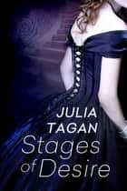 Stages of Desire ebook by Julia Tagan