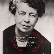 The Autobiography of Eleanor Roosevelt Audiolibro by Eleanor Roosevelt