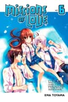Missions of Love - Volume 6 ebook by Ema Toyama