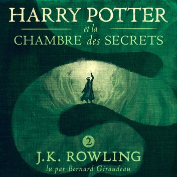 Harry Potter et la Chambre des Secrets audiobook by J.K. Rowling,Olly Moss