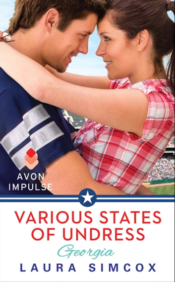 Various States of Undress: Georgia ebook by Laura Simcox