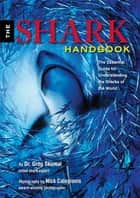 Shark Handbook ebook by Gregory Skomal