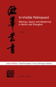 In-Visible Palimpsest ebook by Lu Pan