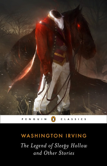 The Legend of Sleepy Hollow and Other Stories ebook by Washington Irving,Elizabeth L. Bradley