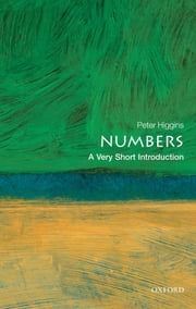 Numbers: A Very Short Introduction ebook by Peter M. Higgins