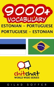 9000+ Vocabulary Estonian - Portuguese ebook by Gilad Soffer