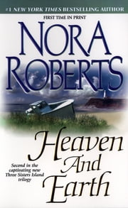 Heaven and Earth - Three Sisters Island Trilogy ebook by Nora Roberts