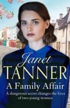 A Family Affair ebook by Janet Tanner