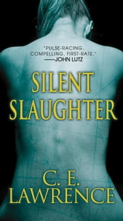 Silent Slaughter ebook by C.E. Lawrence