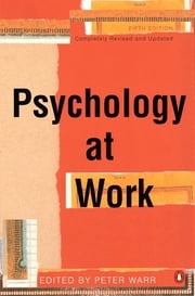 Psychology at Work ebook by Peter Warr,Peter Warr