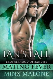 Ian's Fall (a Dragon-Shifter Paranormal Romance) ebook by Minx Malone