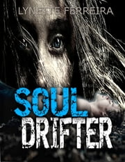 Soul Drifter ebook by Lynette Ferreira
