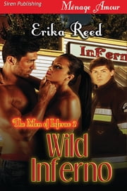 Wild Inferno ebook by Erika Reed