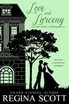 Love and Larceny ebook by Regina Scott