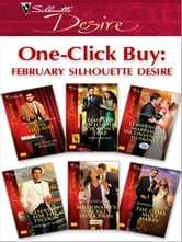 One-Click Buy: February 2009 Silhouette Desire - Mr. Strictly Business\Tempted Into the Tycoon's Trap\Convenient Marriage, Inconvenient Husband\Reserved for the Tycoon\Millionaire's Secret Seduction\The C.O.O. Must Marry ebook by Day Leclaire,Emily McKay,Yvonne Lindsay,Charlene Sands,Jennifer Lewis,Maxine Sullivan