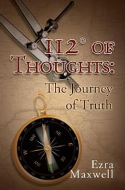 112° of Thoughts ebook by Ezra Maxwell