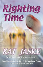 Righting Time ebook by Kat Jaske