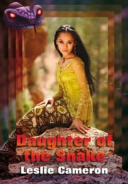 Daughter of the Snake ebook by Leslie Cameron