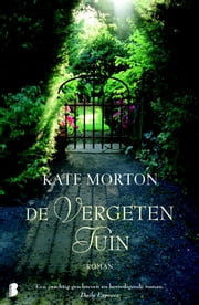 De vergeten tuin ebook by Kate Morton