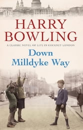 Down Milldyke Way ebook by Harry Bowling