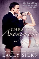 Cheaters Anonymous ebook by Lacey Silks