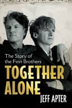Together Alone ebook by Jeff Apter