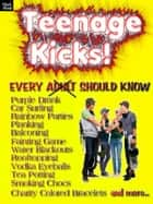 Teenage Kicks - Every adult should know ebook by Victor Kiethman