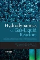 Hydrodynamics of Gas-Liquid Reactors ebook by Barry Azzopardi,Donglin Zhao,Y. Yan,H. Morvan,R. F. Mudde,Simon Lo