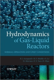 Hydrodynamics of Gas-Liquid Reactors - Normal Operation and Upset Conditions ebook by Barry Azzopardi,Donglin Zhao,Y. Yan,H. Morvan,R. F. Mudde,Simon Lo
